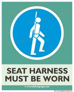 Seat Harness Must Be Worn